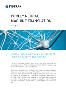 Review by SYSTRAN entitled Purely Neural Machine Translation (PNMT) Insight Number 1