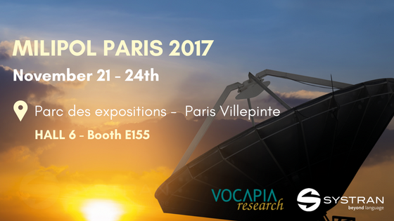 MILIPOL PARIS 2017 poster shows a sunset in the background & a satellite antenna, SYSTRANs & VOCAPIA reseach logos in the foreground.
