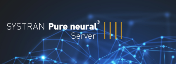 Logo of SYSTRAN Pure Neural Server technology, a huge gap in AI quality & speed improvement for translation