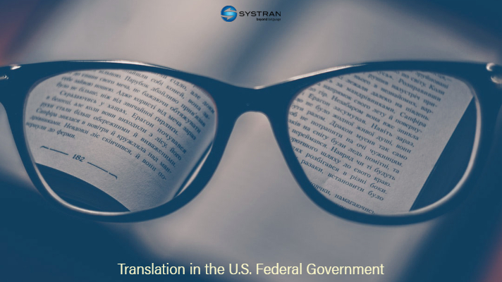 Reading a Czech book through eye glasses. Systran gives 4 reasons why NMT is primary for such complex & important structure as the U.S. Federal Government