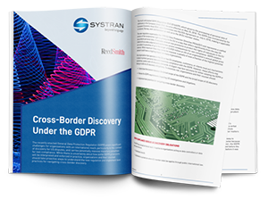 SYSTRAN Guide to Cross-Border Discovery Under GDPR